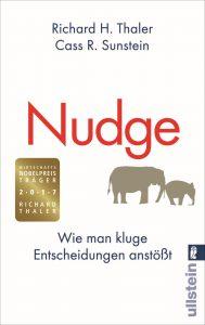 Nudge - Wie man kluge Entscheidungen anstößt